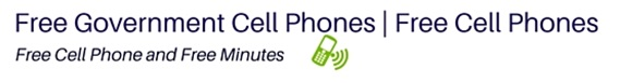 Free Government Cell Phones | Free Cell Phones